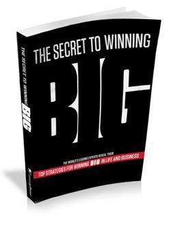 The Secret to Winning Big