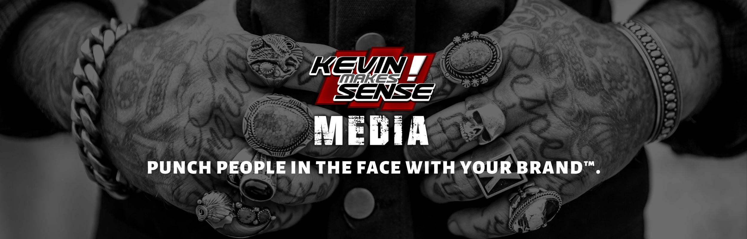 Kevin Makes Sense Media